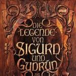Tolkien - Die Legende von Sigurd und Gudrun
